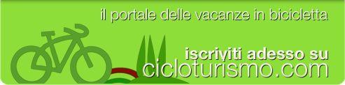 Iscriviti a Cicloturismo.com